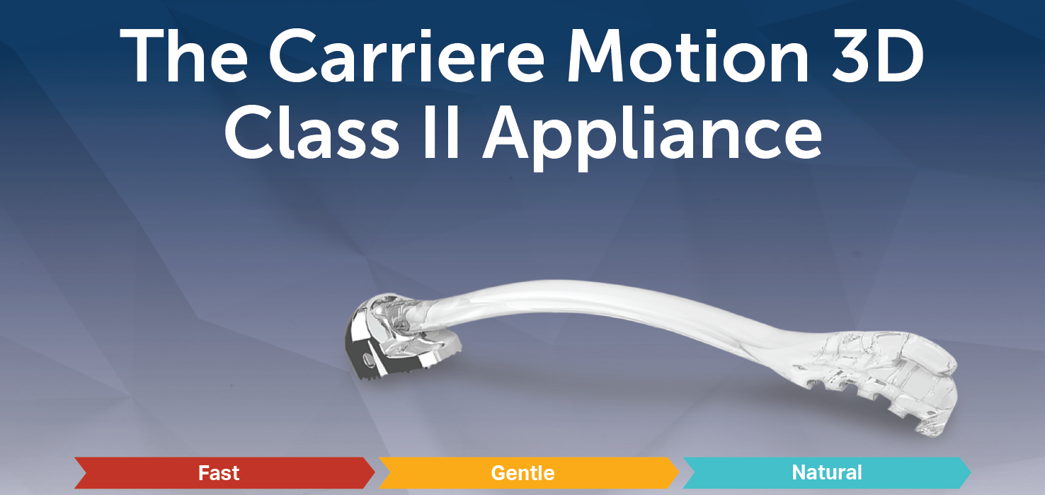 They Call The Carriere Motion 3D™ Appliance A 'game Changer'. They Are Right.
